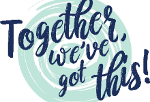 "A quote that says ""Together we've got this!"" in navy blue one mint green swirly circle"